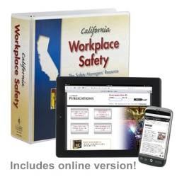 Workplace Safety: A Manual For California Business 55-M